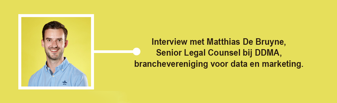 Interview met Matthias de Bruyne, Senior Legal Counsel bij de DDMA.